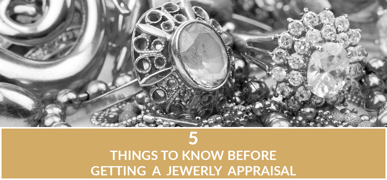 Things To Know Before Getting a Jewelry Appraisal