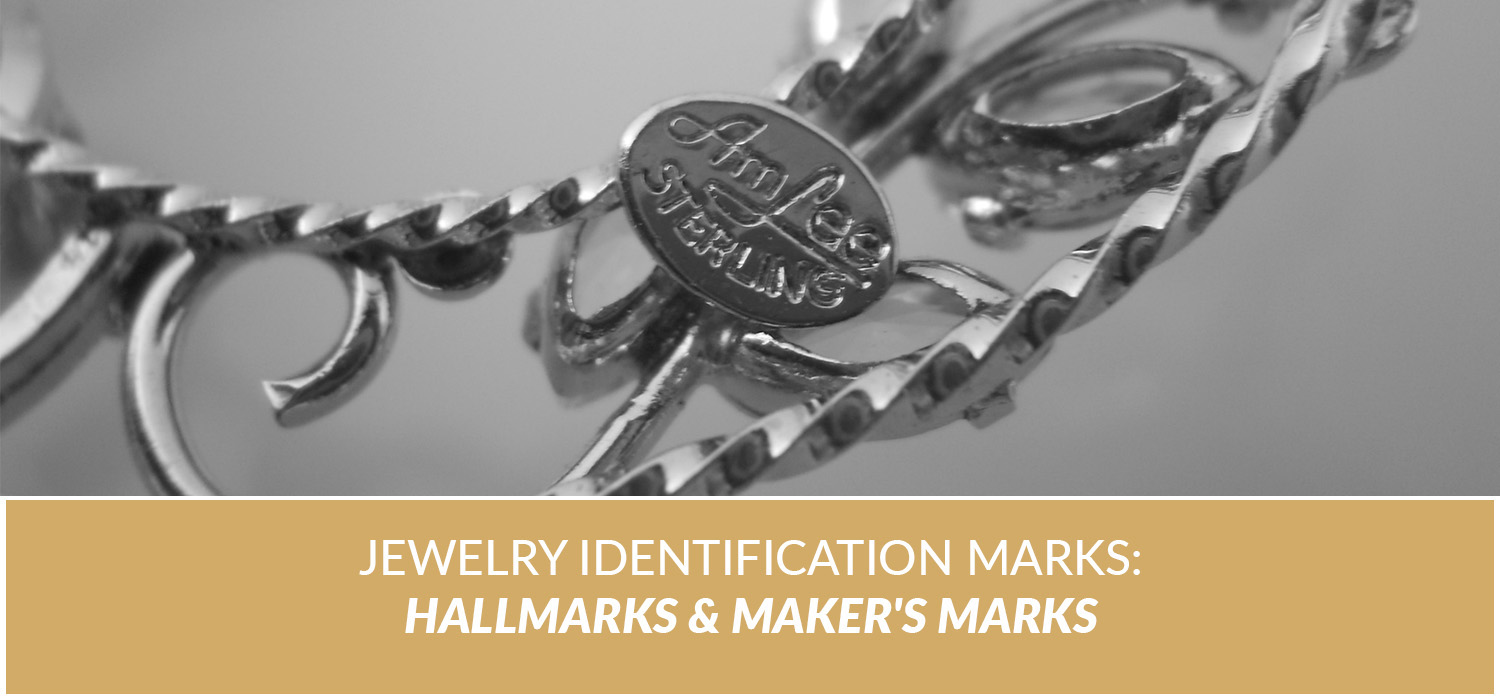 Jewelry Identification Marks: Hallmarks & Maker's Marks